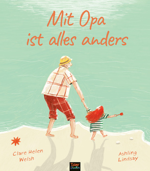 Mit Opa ist alles anders von Kiesel,  TextDoc, Lindsay,  Ashley, Welsh,  Clare Helen