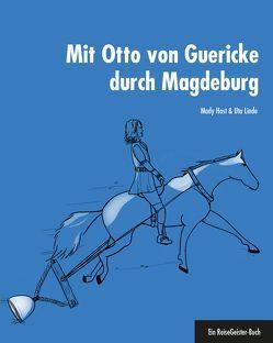Mit Otto von Guericke durch Magdeburg von Azzali ,  Tiziano, Host,  Mady, Linde,  Uta