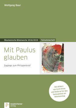 Mit Paulus glauben von Baur,  Wolfgang