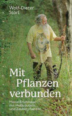 Mit Pflanzen verbunden von Storl,  Wolf-Dieter