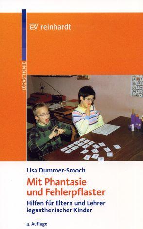 Mit Phantasie und Fehlerpflaster von Dummer-Smoch,  Lisa