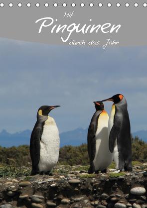 Mit Pinguinen durch das Jahr (Tischkalender 2021 DIN A5 hoch) von Göb,  Clemens, Köhler,  Ute