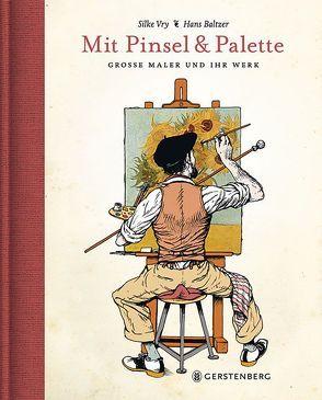 Mit Pinsel und Palette von Baltzer,  Hans, Vry,  Silke