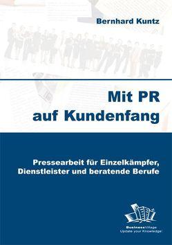 Mit PR auf Kundenfang von Kuntz,  Bernhard