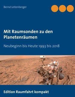 Mit Raumsonden zu den Planetenräumen von Leitenberger,  Bernd