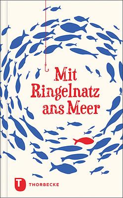 Mit Ringelnatz ans Meer von Ringelnatz,  Joachim