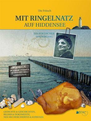 MIT RINGELNATZ AUF HIDDENSEE – Ein poetischer Spaziergang. von Fritsch,  Ute