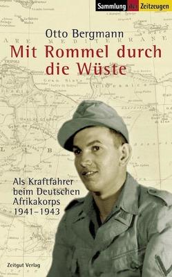 Mit Rommel durch die Wüste von Bergmann,  Otto