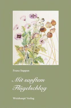 Mit sanftem Flügelschlag von Suppan,  Franz