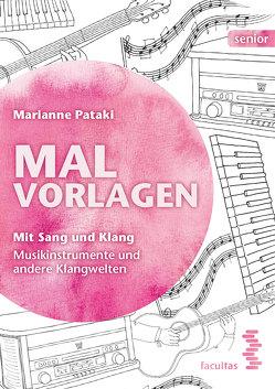 Mit Sang und Klang von Pataki,  Marianne