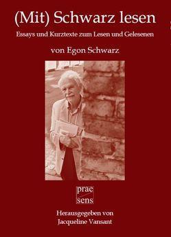 (Mit) Schwarz lesen von Schwarz,  Egon, Vansant,  Jacqueline