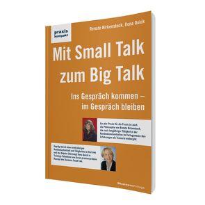 Mit Small Talk zum Big Talk von Birkenstock,  Renate, Quick,  Ilona