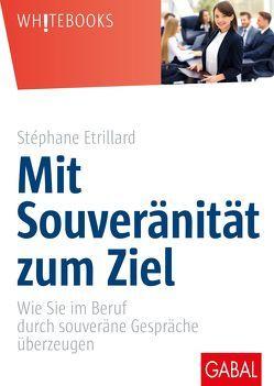 Mit Souveränität zum Ziel von Etrillard,  Stéphane