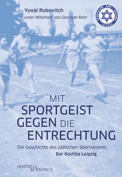 Mit Sportgeist gegen die Entrechtung von Rohr,  Gerlinde, Rubovitch,  Yuval