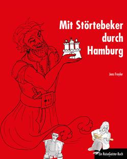 Mit Störtebeker durch Hamburg von Freyler,  Jens, Heise,  Susett
