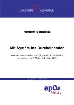 Mit System ins Durcheinander von Schläbitz,  Norbert