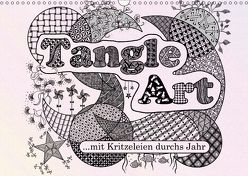 Mit Tangle-Art durchs Jahr (Wandkalender 2018 DIN A3 quer) von janne,  k.A.