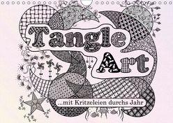 Mit Tangle-Art durchs Jahr (Wandkalender 2018 DIN A4 quer) von janne,  k.A.