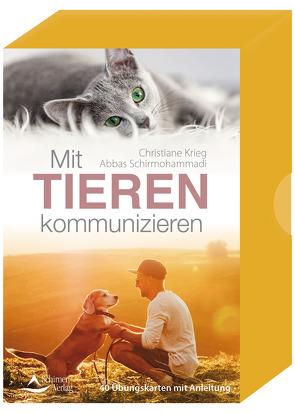 Mit Tieren kommunizieren von Krieg,  Christiane, Schirmohammadi,  Abbas