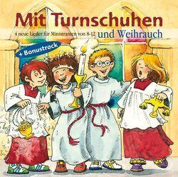 Mit Turnschuhen und Weihrauch von Hahnen,  Peter, Horn,  Reinhard