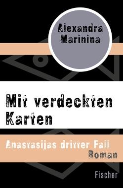Mit verdeckten Karten von Marinina,  Alexandra, Wodin,  Natascha
