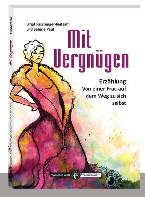 Mit Vergnügen von Faschinger-Reitsam,  Birgit, Paul,  Sabine