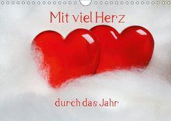 Mit viel Herz durch das Jahr (Wandkalender 2019 DIN A4 quer) von Kapp,  Lilo