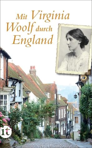 Mit Virginia Woolf durch England von Berg-Ehlers,  Luise