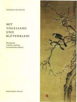 Mit Vogelsang und Blütenkleid von Neumann,  Dietrich
