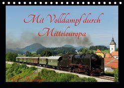 Mit Volldampf durch Mitteleuropa (Tischkalender 2019 DIN A5 quer) von Reschinger,  H.P.