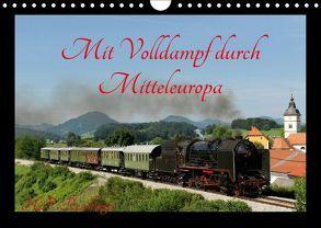 Mit Volldampf durch Mitteleuropa (Wandkalender 2018 DIN A4 quer) von Reschinger,  H.P.