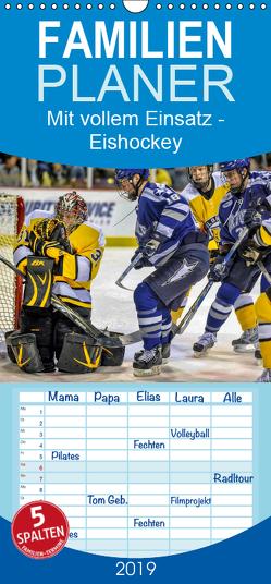 Mit vollem Einsatz – Eishockey – Familienplaner hoch (Wandkalender 2019 , 21 cm x 45 cm, hoch) von Roder,  Peter