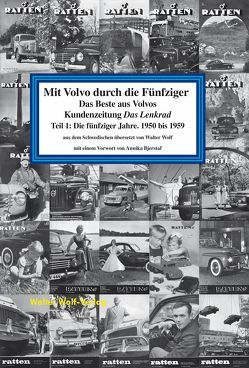 Mit Volvo durch die Fünfziger von Bjerstaf,  Annika, Wolf,  Walter