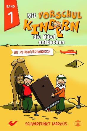 Mit Vorschulkindern die Bibel entdecken Band 1 von Volkmann,  Christiane