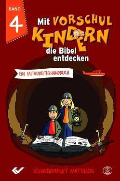 Mit Vorschulkindern die Bibel entdecken Band 4 von Volkmann,  Christiane