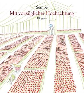 Mit vorzüglicher Hochachtung von Sempé,  Jean-Jacques, Süskind,  Patrick