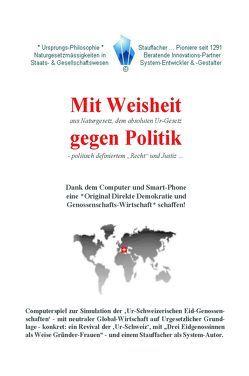 Mit Weisheit gegen Politik von Stauffacher,  Heinrich