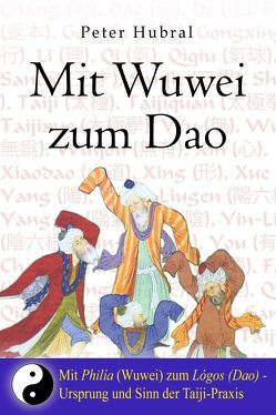 Mit Wuwei zum Dao von Hubral,  Peter, Stuhlmacher,  Joachim