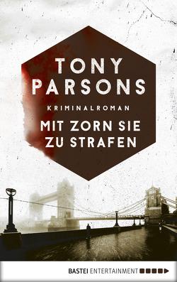 Mit Zorn sie zu strafen von Parsons,  Tony, Schmidt,  Dietmar