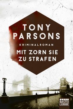 Mit Zorn sie zu strafen von Parsons,  Tony