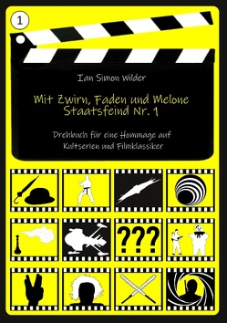 Mit Zwirn, Faden und Melone von Wilder,  Ian Simon