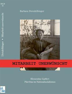 Mitarbeit unerwünscht von Blaufuss,  Dietrich, Dietzfelbinger,  Barbara