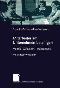 Mitarbeiter am Unternehmen beteiligen von Maack,  Klaus, Voß,  Eckhard, Wilke,  Peter