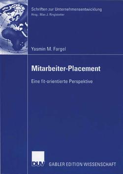 Mitarbeiter-Placement von Fargel,  Yasmin M., Ringlstetter,  Prof. Dr. Max J.