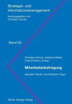 Mitarbeiterbefragung von Eichhorn,  Felix, Müller,  Stefanie, Scholz,  Christian