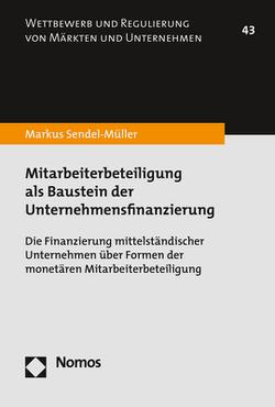 Mitarbeiterbeteiligung als Baustein der Unternehmensfinanzierung von Sendel-Müller,  Markus