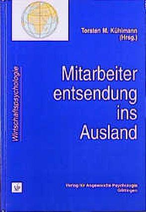 Mitarbeiterentsendung ins Ausland von Kühlmann,  Torsten M.