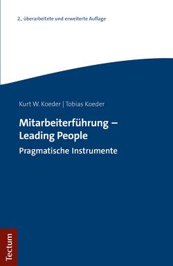 Mitarbeiterführung – Leading People von Koeder,  Kurt W, Koeder,  Tobias