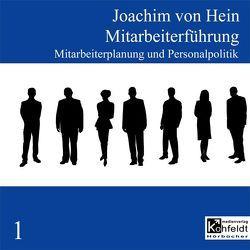 Mitarbeiterführung / Mitarbeiterführung von Hein,  Joachim von, Radener,  Bettina