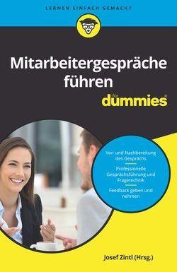 Mitarbeitergespräche führen für Dummies von Dehe,  Dörthe, Junk,  Judith, Kopp,  Theresa, Schlich,  Clemens, Schoeller,  Nicoletta, Zintl,  Josef